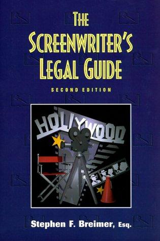 The Screenwriter's Legal Guide (Original-entertainment-medien)