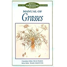 Manual of Grasses (Royal Horticultural Society)