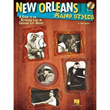 New Orleans Piano Styles: A Guide To The Keyboard Licks Of Crescent City Greats (Buch&CD)
