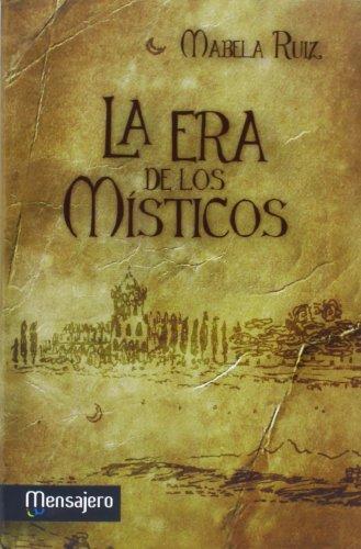 La era de los místicos par Isabel Ruiz Gallardón