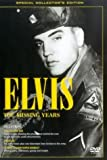 Elvis Presley: The Missing Years [DVD]