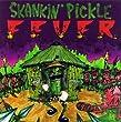Skankin Pickle Fever CD