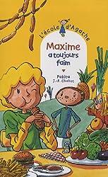 L'Ecole d'Agathe, Tome 43 : Maxime a toujours faim