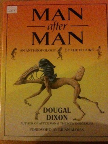 Man After Man: An Anthropology of the Future