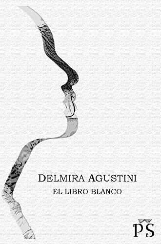 El libro blanco eBook: Agustini, Delmira, Mejía Méndez, José Luis ...