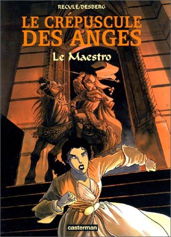 Le Crépuscule des anges, tome 2 : Le ma...