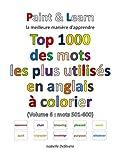 Telecharger Livres Top 1000 des mots les plus utilises en anglais Volume 6 mots 501 600 (PDF,EPUB,MOBI) gratuits en Francaise