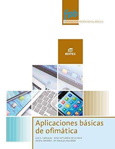 Aplicaciones básicas de ofimática (Formación Profesional Básica) por Josefa Ormeño Alonso