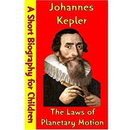 a biography of the life and times of johannes kepler A short biography of johannes kepler by tim lambert the early life of kepler johannes kepler was one of the great astronomers of the 17th century.
