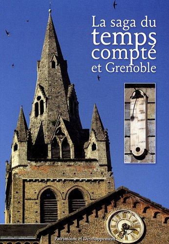 La saga du temps compté et Grenoble