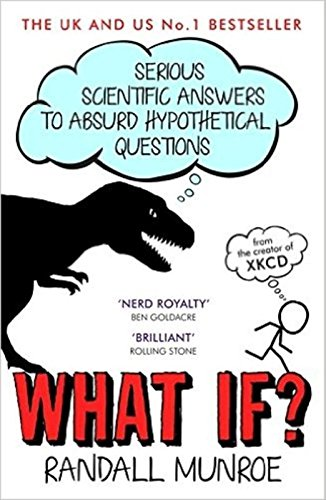 what-if-serious-scientific-answers-to-absurd-hypothetical-questions