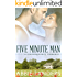 Five Minute Man: A Contemporary Love Story (English Edition)