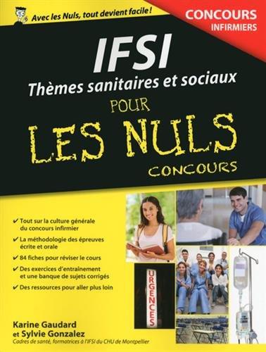 IFSI : Thèmes sanitaires et sociaux pour les Nuls Concours