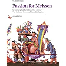 Passion for Meissen: The Said and Roswitha Marouf Collection
