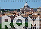 Historische Stadt am Tiber ROM (Tischkalender 2020 DIN A5 quer): Antikes und eine Vielzahl von weiteren Attraktionen, das ist Italiens Hauptstadt (Monatskalender, 14 Seiten ) (CALVENDO Orte) -