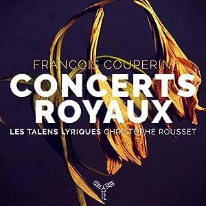 François Couperin Concerts Royaux