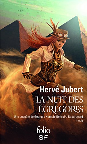 La nuit des égrégores: Une enquête de Georges Hercule Bélisaire Beauregard