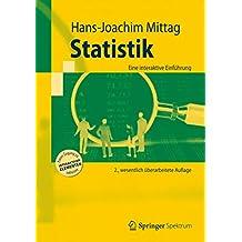 Statistik: Eine interaktive Einführung (Springer-Lehrbuch)