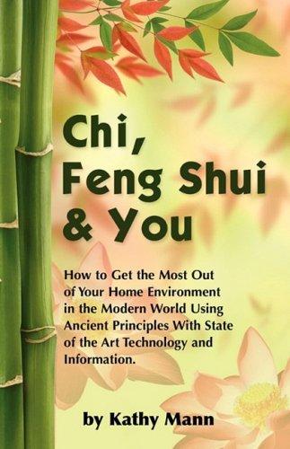 Chi, Feng Shui & You by K Mann (2007-11-01) par K Mann