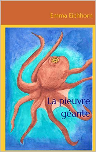 Couverture du livre La pieuvre géante