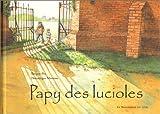 """Afficher """"Papy des lucioles"""""""