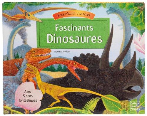 Fascinants dinosaures