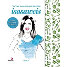 """Edición especial """"Cocina sana con Isasaweis"""" (Libros Singulares)"""