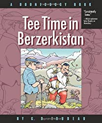Tee Time in Berzerkistan: A Doonesbury Book by G. B. Trudeau (2009-10-20)