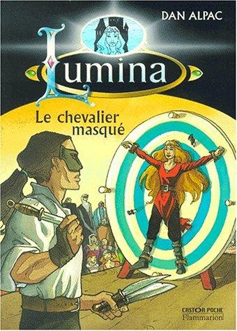 """<a href=""""/node/1485"""">Lumina Tome 3 : Le chevalier masqué</a>"""