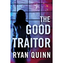 The Good Traitor by Ryan Quinn (2016-04-05)
