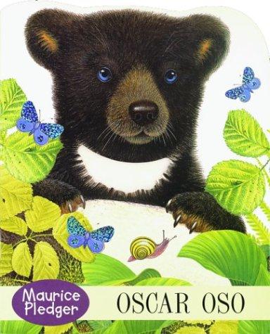 Oscar Oso: Bobby Bear (Giant Touch-And-Feel Series) por Maurice Pledger