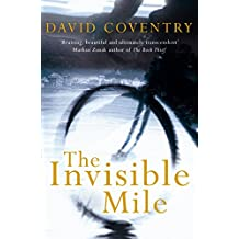 The Invisible Mile (English Edition)