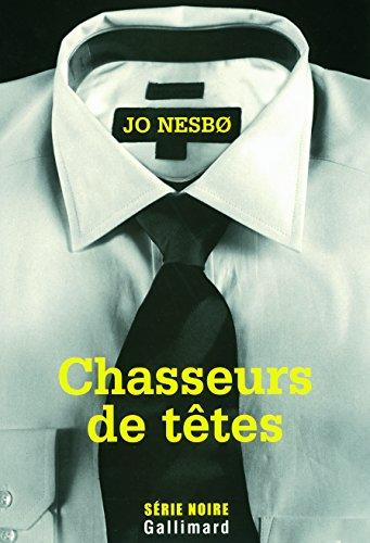 Chasseurs de têtes par Jo Nesbø