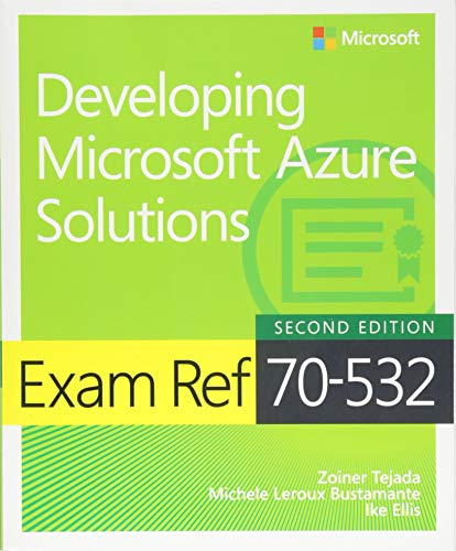Exam Ref 70-532 Developing Microsoft Azure Solutions por Zoiner Tejada