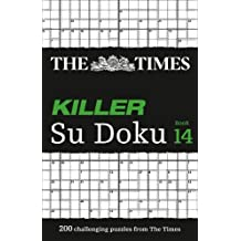 The Times Killer Su Doku Book 14: 200 lethal Su Doku puzzles