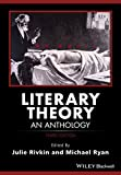 Literary Theory - an Anthology, Third Edition (Blackwell Anthologies)