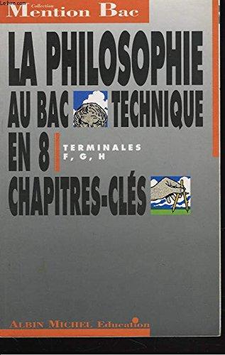 La Philosophie au BAC Technique : terminales F, G, H