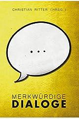 Merkwürdige Dialoge Gebundene Ausgabe