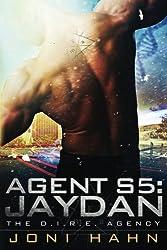 Agent S5: Jaydan, The D.I.R.E. Agency Book 5 (Volume 5) by Joni Hahn (2014-12-14)