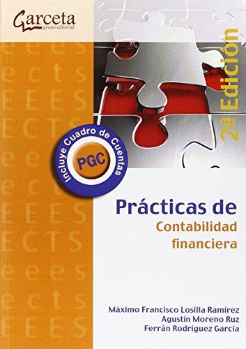 Prácticas de Contabilidad Financiera. 2ª Edición por Máximo Losilla Ramirez