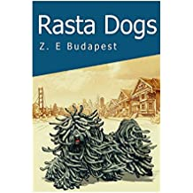 Rasta Dogs: Life and Times of Zoro, A Little Hungarian Puli