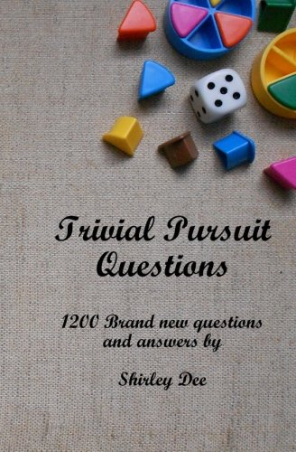 Trivial Pursuit Questions: 1200 Brand New Questions