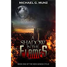 A Shadow in the Flames (The New Aeneid Cycle Book 1) (English Edition)