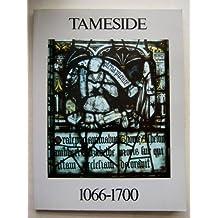 Tameside 1066-1700 (History & Archaeology of Tameside)