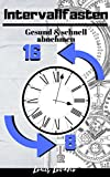 Intervallfasten 16:8 14 Tage Programm inkl. Diätplan+Rezepte+Trainingsplan