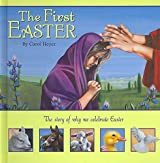[First Easter: The Story of Why We Celebrate Easter] (By: Carol Heyer) [published: January, 2008]
