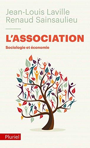 L'Association: Sociologie et économie par Jean-Louis Laville