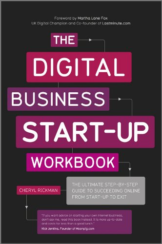 The Digital Business Start-Up Workbook: The Ultimate Step-by-Step Guide to Succeeding Online from Start-up to Exit (English Edition)