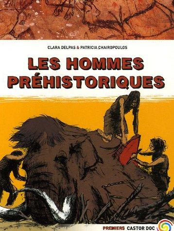 Les hommes préhistoriques par Clara Delpas