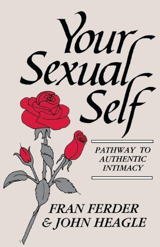 Your Sexual Self by Fran Ferder, John Heagle (1992) Paperback